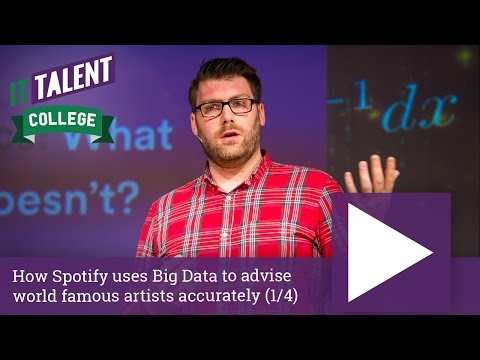 Wouter De Bie: How Spotify Uses Big Data To Advise World Famous Artists Accurately (1/4)