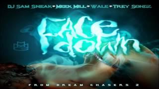 Meek Mill - Face Down ft. Wale, Trey Songz & DJ Sam Sneak [No Tags]