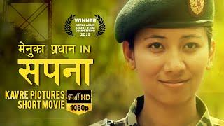 SAPANA | New Nepali Short Movie Ft. Menuka Pradhan