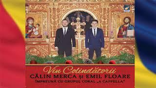 Calin Merca si Emil Floare - Vin colindatorii - album