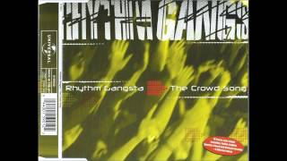 Rhythm Gangsta - The Crowd Song (Original Extended Mix)