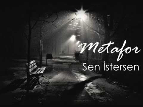 Metafor - Sen İstersen ( 2015 ) #Senİstersen