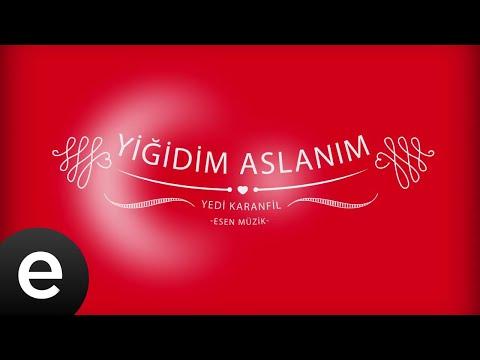 Yiğidim Aslanım - Osman Bayşu - Yedi Karanfil (Seven Cloves) - Official Audio
