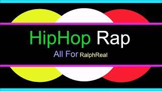 ♫ Hip Hop, Rap Müzik, All For, RalphReal, Hip Hop, Rap Music, Rap Şarkılar, Hip Hop Songs