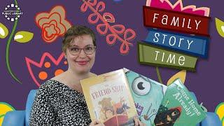video thumbnail: Family Story Time - Friendship!