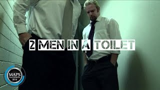 Repeat youtube video Two Men In A Toilet [MAPS Film School09]