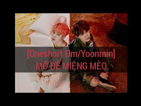 [Oneshort ĐM/Yoonmin] MỠ ĐỂ MIỆNG MÈO