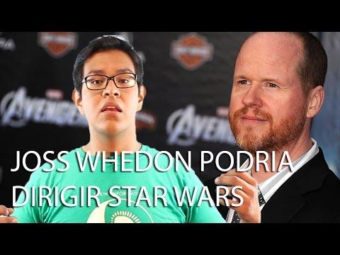 Joss Whedon podría dirigir Star Wars