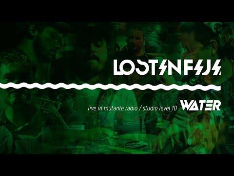 Lost in Fiji - Water (Live Mutante Radio)
