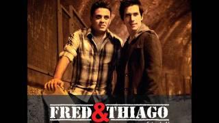 Fred  e Thiago - Bateu Saudade