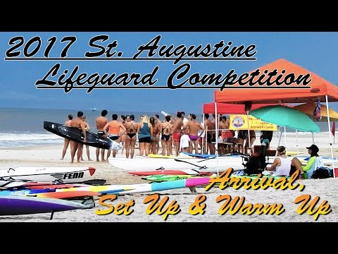 2017 Saint Augustine Surf Lifesaving Competition / Arrival - Set Up - Warm Up