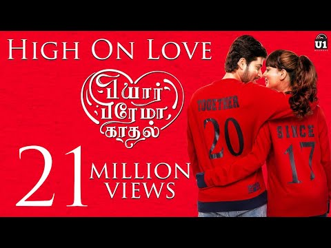 Mix - High On Love - Single | Pyaar Prema Kaadhal | Yuvan Shankar Raja | Sid Sriram | Niranjan Bharathi