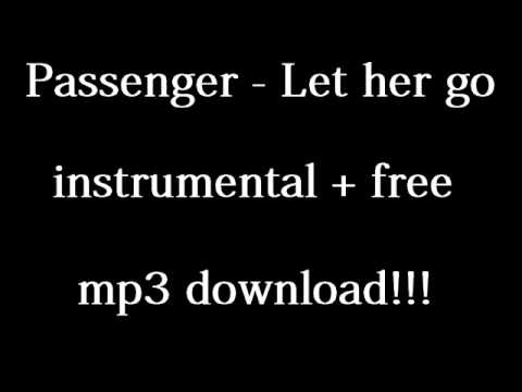 Passenger - Let her go Insturmental + free mp3 download!!!