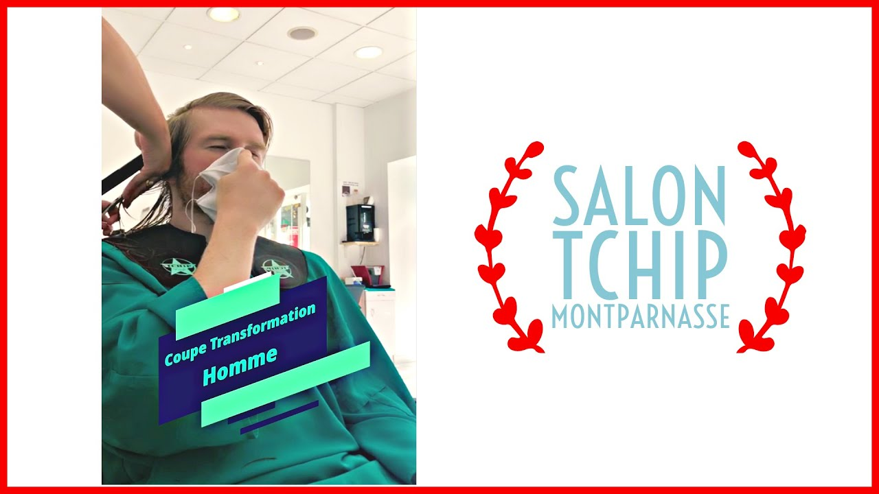 Coupe Transformation Homme Salon Tchip Montparnasse Youtube