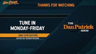 The Dan Patrick Show - LIVE - 06/3/20