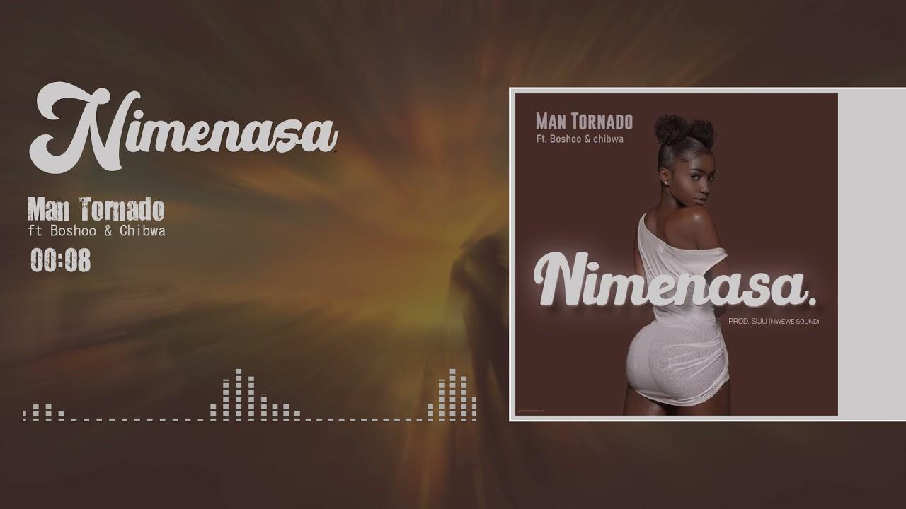 Download Man Tornado ft Boshoo & Chibwa_Nimenasa (Official Music Audio)