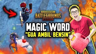 "PLEASE SAY MAGIC WORD "" BENTAR GUA CARI BENSIN !!! "" - PUBG MOBILE INDONESIA"