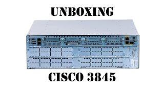 Розпакування (Unboxing) Cisco 3845