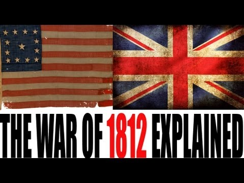 The War of 1812: U.S. History Review