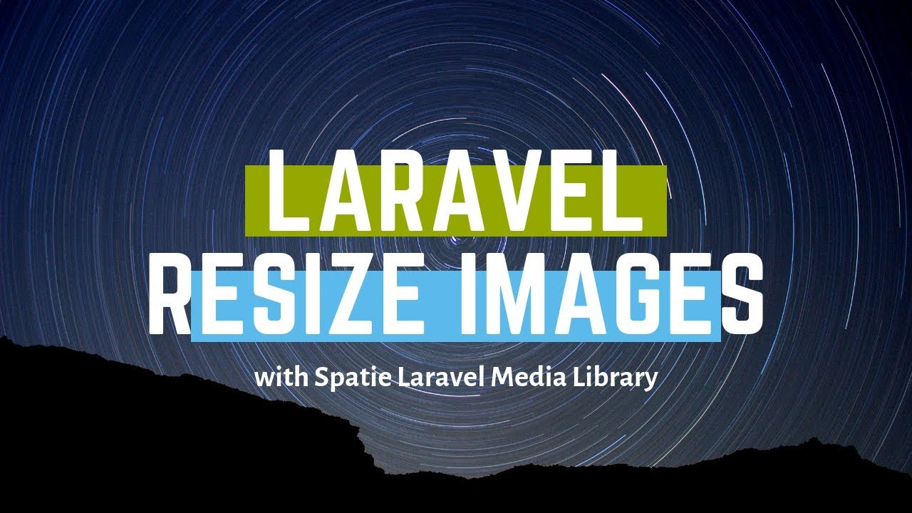 Resize Images in Laravel with Spatie Media Library - Laravel