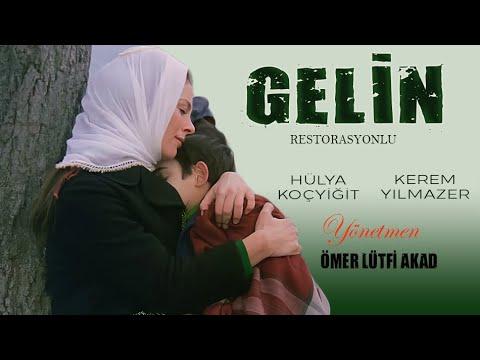 Gelin (1973) - RESTORASYONLU - Hülya Koçyiğit & Kerem Yılmazer