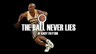 THE BALL NEVER LIES #27 - GARY PAYTON