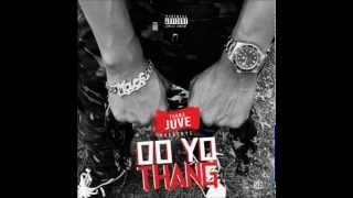 "Young Juve ""Do Yo Thang"""