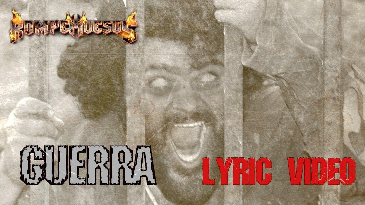 Download Rompehuesos - Guerra (lyric video)