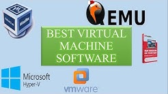 Best Virtual Machine Software.Virtualization Software For  Windows/Mac/Linux