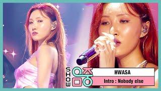[쇼! 음악중심] 화사 -노바디 엘스 , HwaSa -Nobody else 20200704