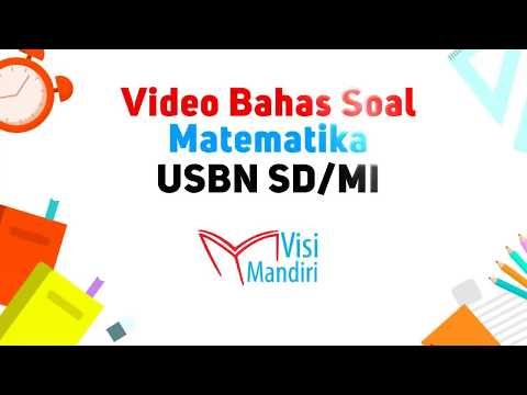 video-bahas-contoh-soal-usbn-sd-matematika-2019