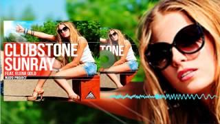 Clubstone Feat. Elena Gold - Sunray (MP)