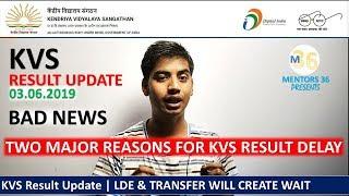 KVS Result Update | Bad News Wait More Due To LDE & Transfer | KVS Result Delay