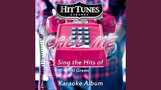 You Ought To Be With Me (Originally Performed By Al Green) (Karaoke Version)