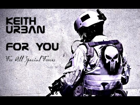 Keith Urban - For You (OST Act Of Valor / SEAL / Special Forces)