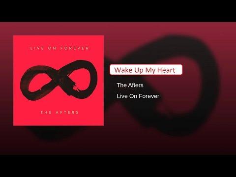 The Afters - Wake Up My Heart (sub. Español)