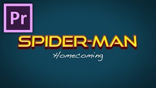 Spiderman Homecoming Logo Tutorial in Adobe Premiere Pro by Chung Dha