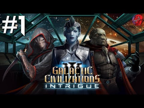 "Galactic Civilizations 3 Let's Play - Intrigue #1 ""New Expansion"" (SPONSORED)"