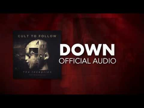 Cult To Follow - Down ( Audio)