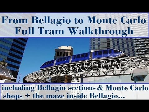 Tram from Bellagio to Monte Carlo:  Full Walkthrough - from top-buffet.com