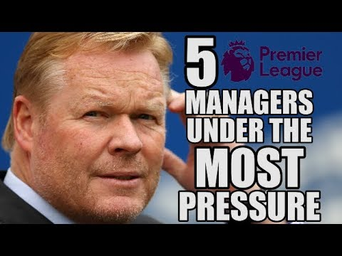 5 Premier League Managers Under The Most Pressure Right Now