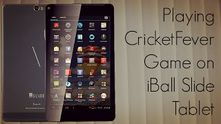 Playing CricketFever Game on iBall Slide Tablet - Performance Review