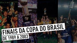 FINAIS DA COPA DO BRASIL (DE 1989 A 2003)