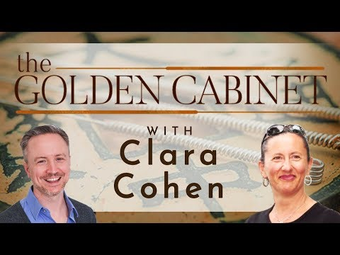 Interview with Clara Cohen | The Golden Cabinet Podcast Episode #2