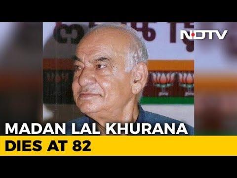 Former Delhi Chief Minister Madan Lal Khurana Dies At 82
