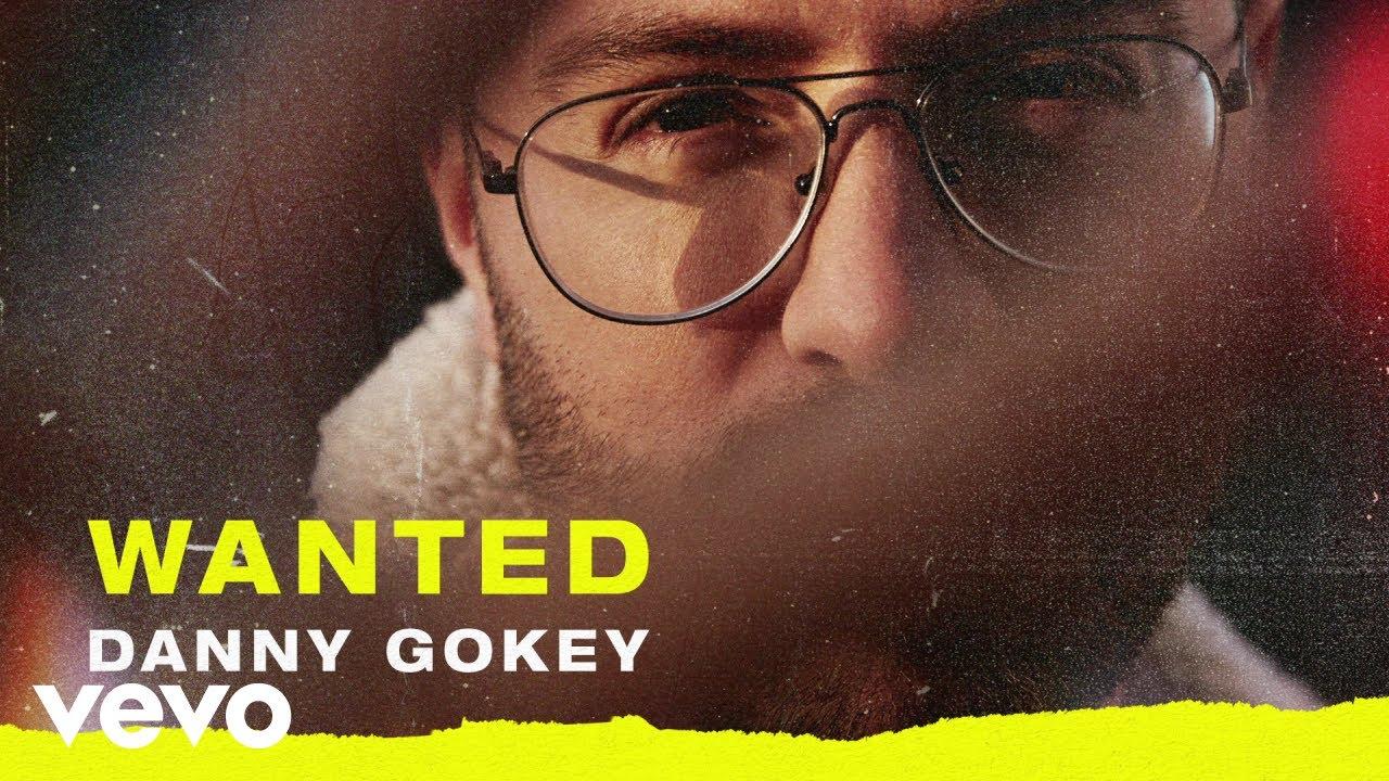 Wanted, Danny Gokey