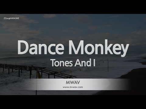 Download Tones And I-Dance Monkey (Melody) [ZZang KARAOKE]