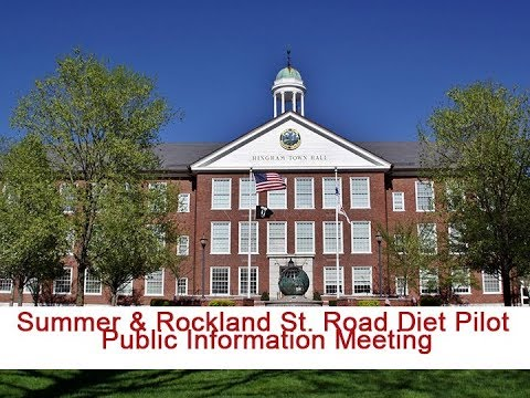 Route 3A Task Force: Summer & Rockland St Road Diet Pilot Public Information Meeting