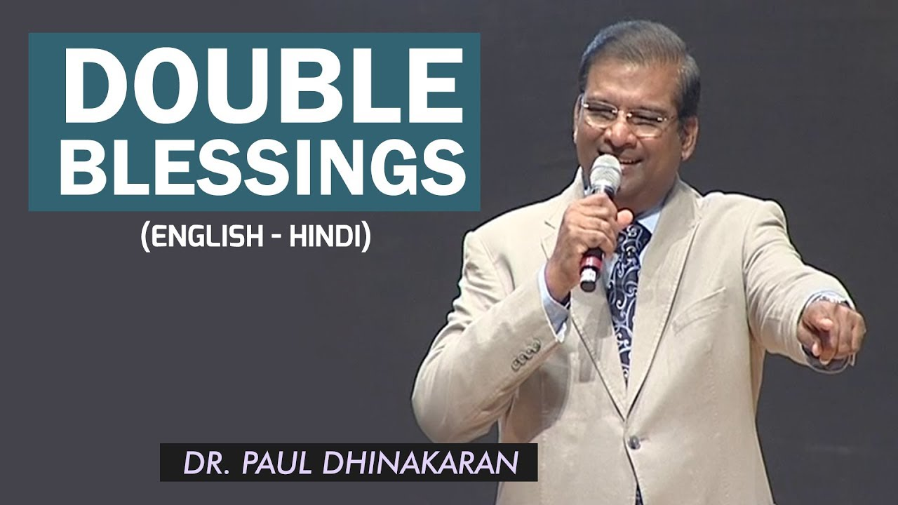 Double Blessings (English - Hindi) (Part 2) | Dr. Paul Dhinakaran