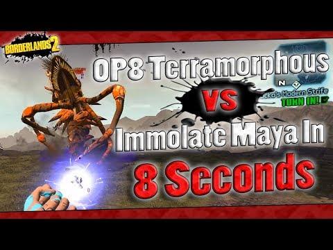 Borderlands 2 | OP8 Terramorphous vs Immolate Maya In 8 Seconds w/ Fails!